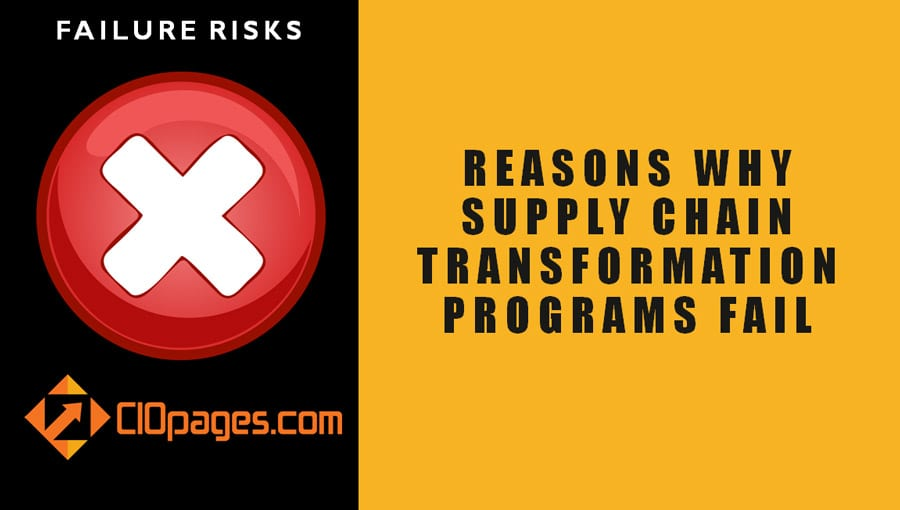 Supply Chain Transformation Program Failure Risks