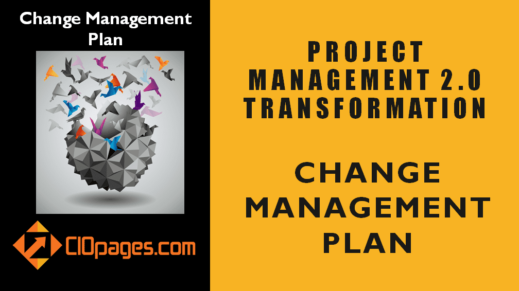 Project Management Transformation Change Management Plan